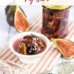 Bowl of Fig Jam and fresh figs