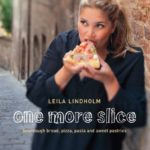 Book Review: One More Slice by Leila Lindholm & Recipe for Asparagus & Goat's Cheese Pizza