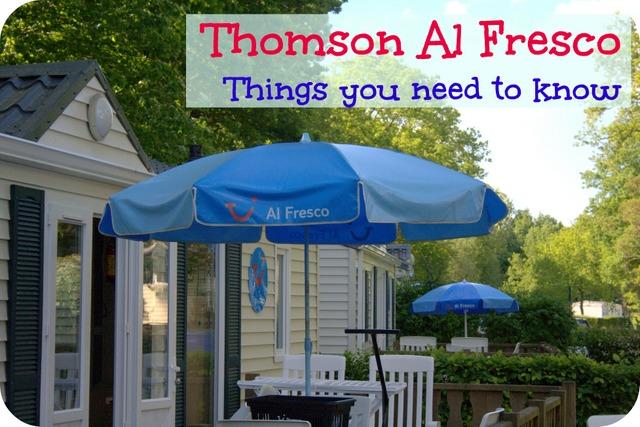 Thomson Al Fresco need to know