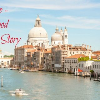 Venice – A Food Love Story & True Italian Journey
