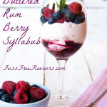 Buttered Rum Berry Syllabub