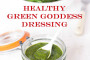 Healthy Vegan Green Goddess Dressing_