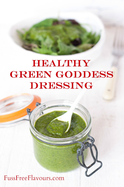 Recipe: Healthy & Vegan Green Goddess Dressing | Fuss Free Flavours