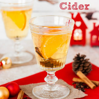 Spiced Mulled Cider – the perfect holiday cocktail