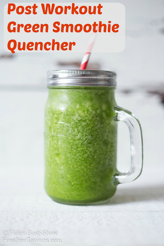 The Post Workout Green Smoothie Quencher