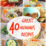 40 of the best hummus recipes on the web!