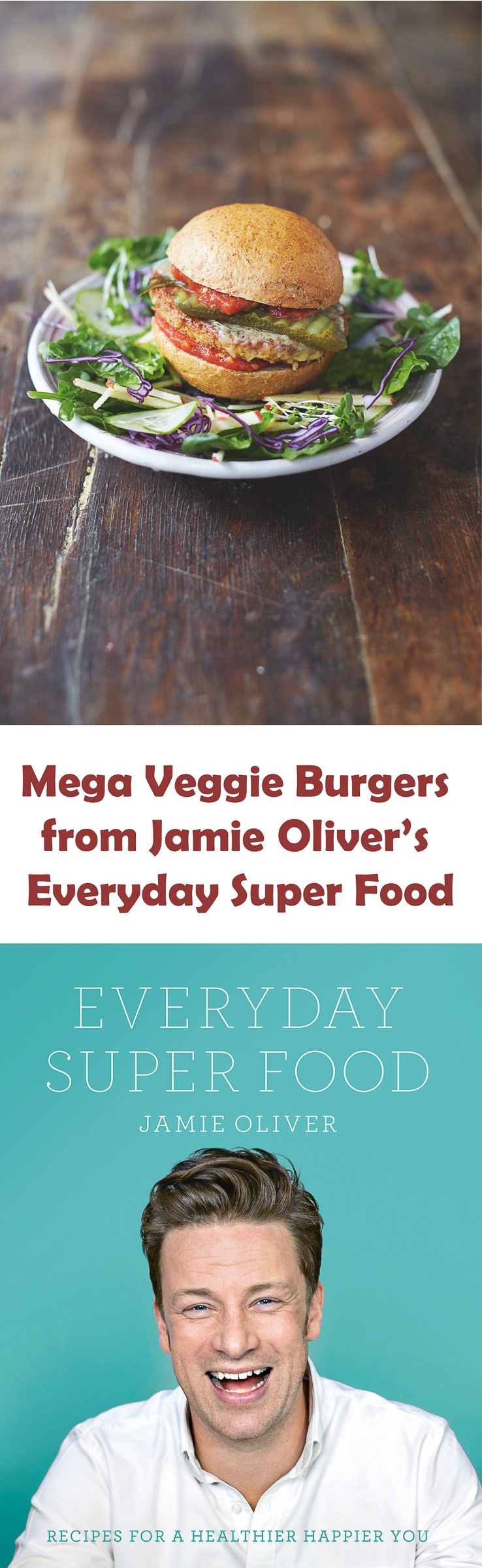 recipe mega veggie burgers from jamie oliver 39 s everyday super food fuss free flavours. Black Bedroom Furniture Sets. Home Design Ideas