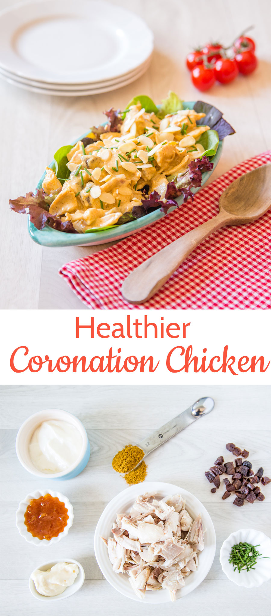 Coronation chicken in a dish with a red and white checked napkin and wooden spoon above an overhead photo of recipe ingredients with text overlay.