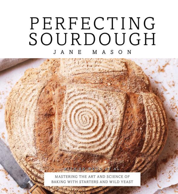 Perfecting Sourdough Jane Mason book cover
