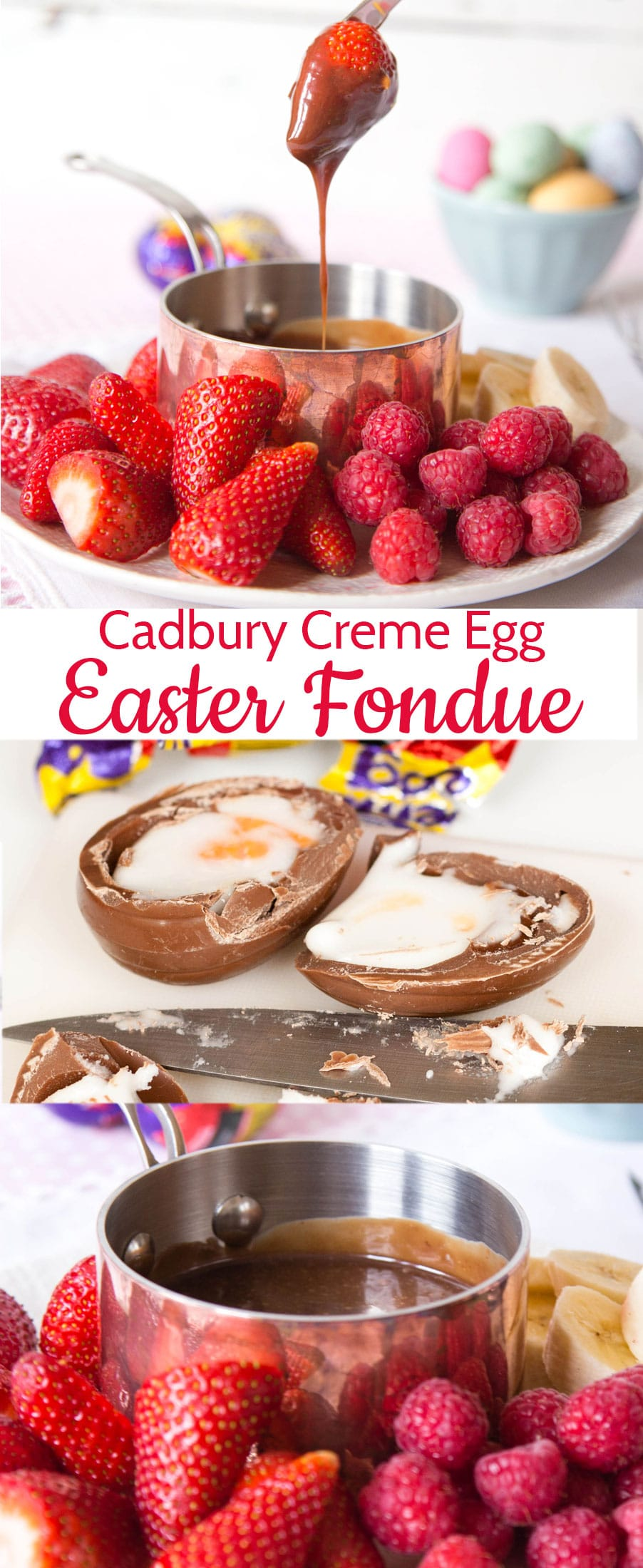 A bright red strawberry dipped in Cadbury creme egg fondue, a Cadbury creme egg cut in half, and a close up of the smooth fondue with text overlay.