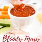 loody Mary Tomato Sauce is easy and versatile: serve as dip or dressing