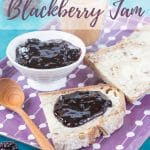 """A slice of bread spread with butter and backberry jam on a purple patterned tray. in the backgorund there is a pot of jam and some more slices of bread. Text overlay reads """"Trhee ingredient blackberry jam"""""""