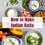 Collage of images to show you how to make Indian Raita